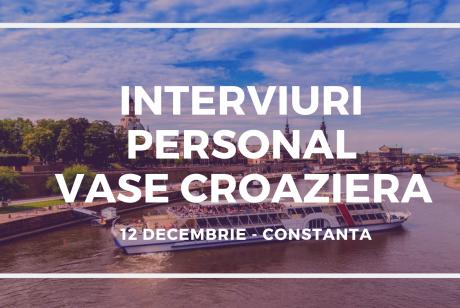 Job4Life organizeaza noi sesiune de interviuri pentru PERSONAL VASE CROAZIERA